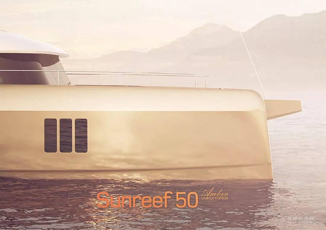【游艇赏析】SUNREEF50 Amber 限量版双体帆船