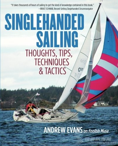 Singlehanded-Sailing-Thoughts_-Tips_单人航行:思想,技巧,技巧和战术