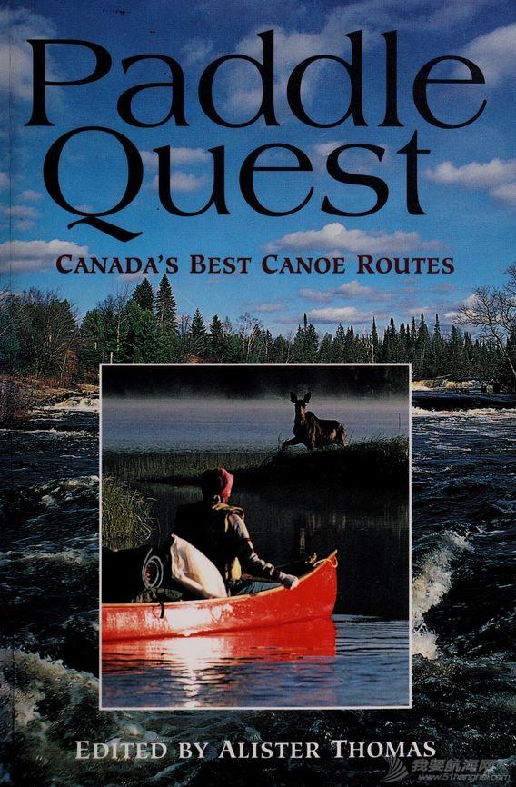 Paddle quest : Canada's best canoe routes划船任务:加拿大最佳独木舟路线