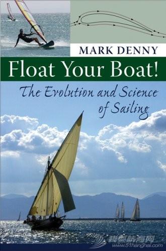 Float Your Boat!:浮上你的船!:航行的演变与科学