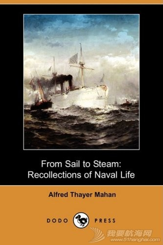 From Sail to Steam: Recollections of Naval Life从航行到蒸汽:海军生活的回忆