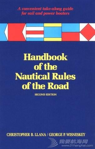 Handbook of the Nautical Rules of the Road航海规则手册:方便的帆船和动力划船指南