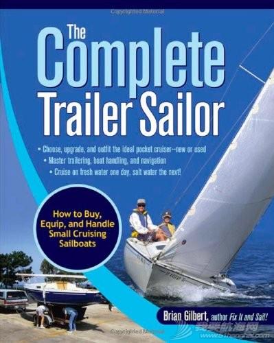 The Complete Trailer Sailo完整的拖车水手:如何购买,装备和处理小型巡游帆船