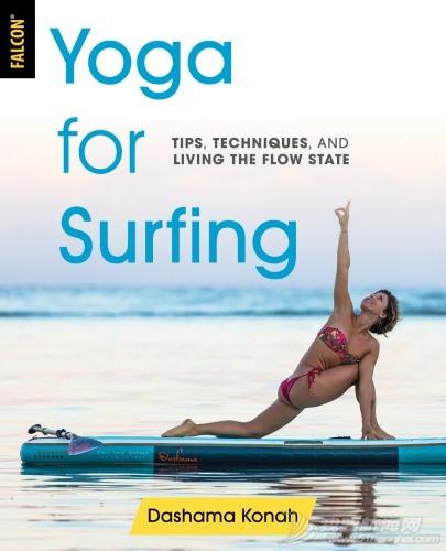 Yoga for Surfing冲浪瑜伽:技巧,技巧和流动状态