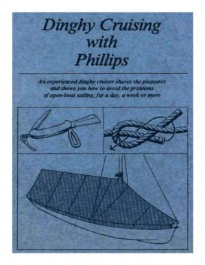 Dinghy Cruising with Phillips  小飞船与菲利普斯(Phillips)巡游