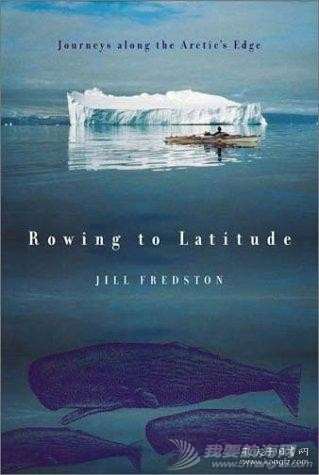 Rowing to Latitude: Journeys Along the Arctic's Edge  划船至纬度:北极边缘的旅程