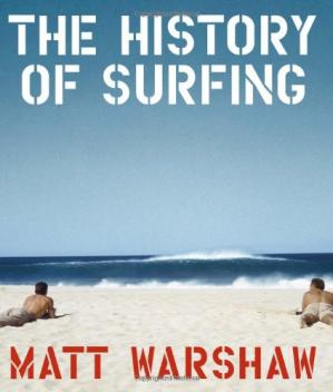The History of Surfing  冲浪的历史
